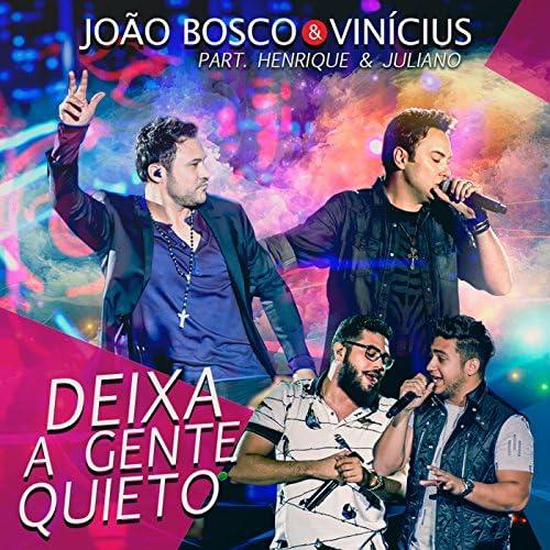 João Bosco & Vinicius & Henrique & Juliano (Featuring)