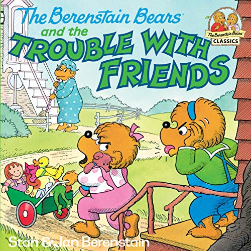 The Berenstain Bears and the Trouble with Friends (First Time Books(R)) (English Edition)