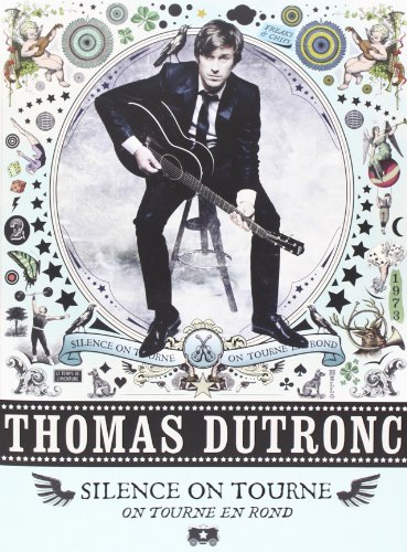 Dutronc Thomas Silence on Tourne, on Tourne en Rond