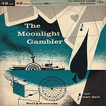 The Moonlight Gambler