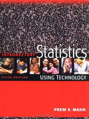 Introductory Statistics: Using Technology