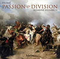 Hume: Passion & Division (The First Part Of Ayres) /Heinrich (2010-03-09)