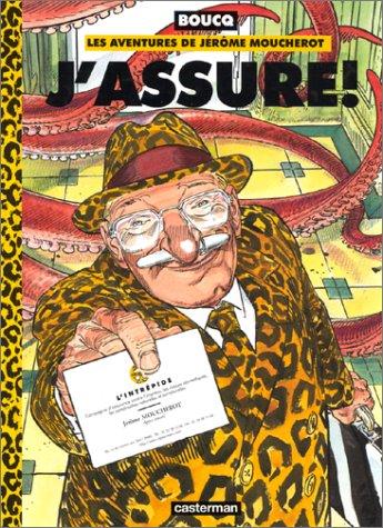 Les aventures de Jérôme Moucherot, tome 4 : J'assure!