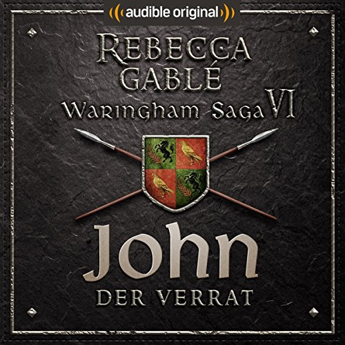 John - Der Verrat (Die Hüter der Rose 3) audiobook cover art