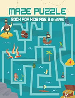 Maze puzzle book for kids age 8-12 years: Activity Maze Books Workbook for Children with Games, Puzzles, and Problem-Solvi...