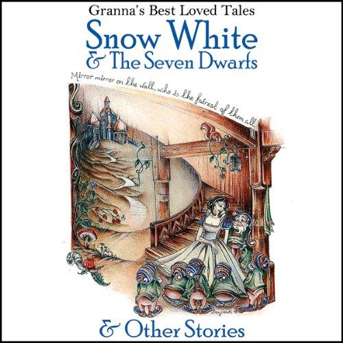 Snow White & The Seven Dwarfs audiobook cover art