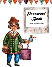 Password Book With Alphabetical Tabs: For Senior, Grandma, mom, Large Print /font Internet Address & Password Organizer Lo...