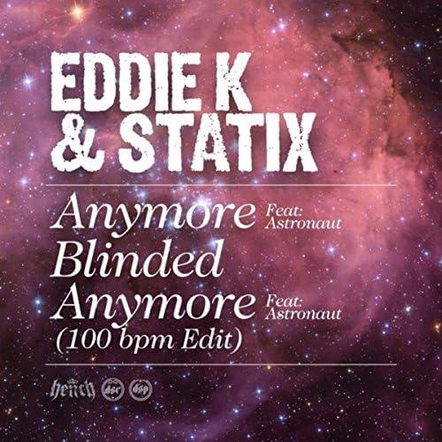 Eddie K & Statix