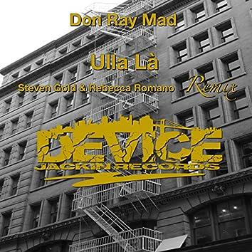 Ulla Là (Steven Gold & Rebecca Romano Remix)