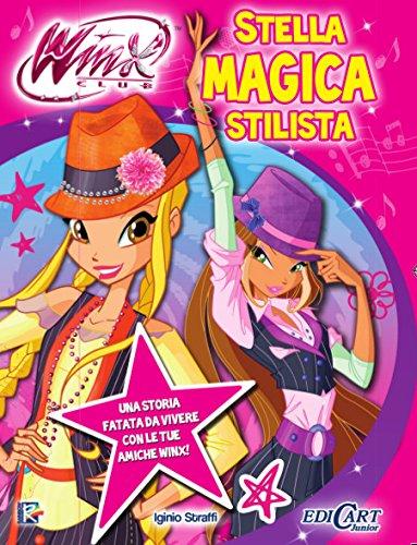 Stella Magica Stilista (Italian Edition)