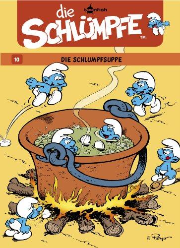 Die Schlümpfe 10. Die Schlumpfsuppe (German Edition)