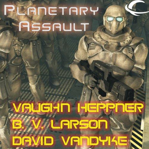 Planetary Assault audiobook cover art