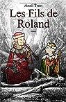 Les fils de Roland par Train