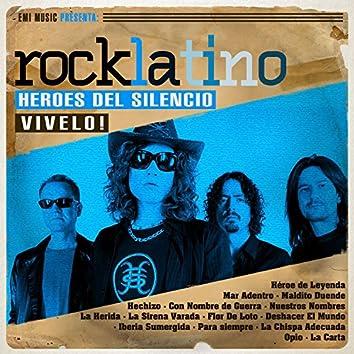 Rock Latino - Vívelo: Héroes del Silencio (Remastered)