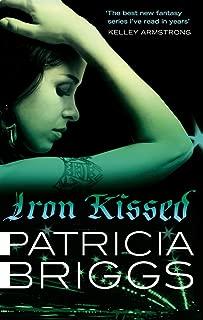 Iron Kissed: Mercy Thompson: Book 3 (English Edition)