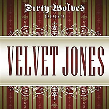 Velvet Jones (That's What I Do)