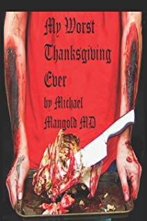 My Worst Thanksgiving Ever: A PanAmerican Tragedy
