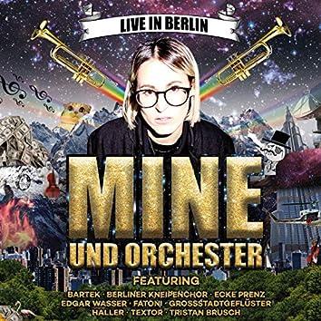 Mine und Orchester (Live in Berlin)