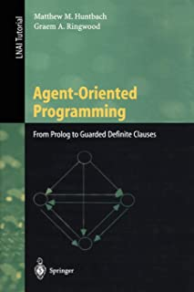 Agent-Oriented Programming: From Prolog to Guarded Definite Clauses
