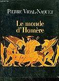LE MONDE D'HOMERE - LE GRAND LIVRE DU MOIS - 01/01/2000