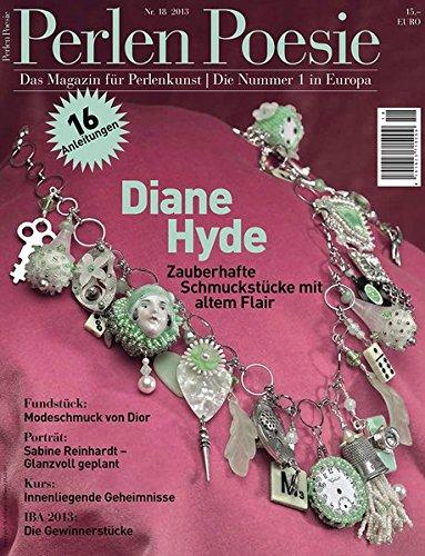 Perlen Poesie 18 (deutsch): Das Magazin für Perlenkunst | Die Nummer 1 in Europa (Perlen Poesie (deutsch))