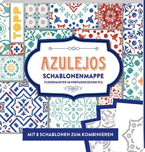 Azulejos. Schablonenmappe: Fliesenmuster im portugiesischen Stil. Mit 8 Schablonen und 20 Mustern zum Kombinieren