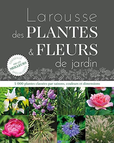 Larousse des plantes et fleurs d...