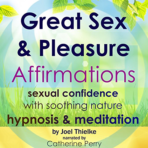 Great Sex & Pleasure Affirmations cover art