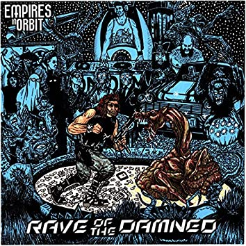 Rave of the Damned