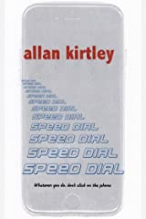 SPEED DIAL: Whatever you do, don't click on the phone Kindle Edition