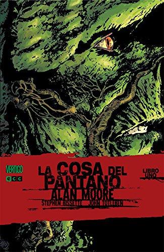 La cosa del pantano de Alan Moore 1 - 3ª ed.