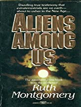 Set of 6 Ruth Montgomery books (Aliens Among Us, Herald of New Love, Threshold to Tomorrow, The World Before, A Search for the Truth, Born to Heal)