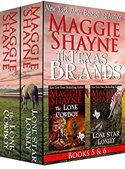 The Texas Brands Books 5 & 6: The Lone Cowboy & Lone Star Lonely by [Maggie Shayne]