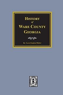 Ware County, Georgia, History of.