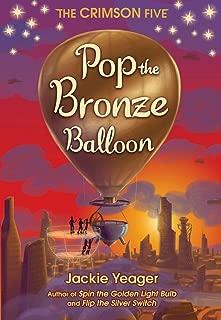 Pop the Bronze Balloon (The Crimson Five)