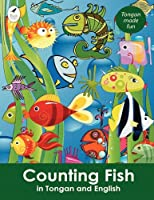 Counting Fish in Tongan and English (Tui Language Books)