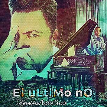 El Último No (Versión Acústica)