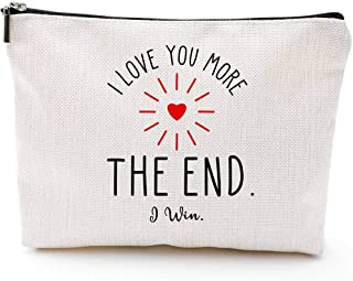 Anniversary Gifts for Wife Girlfriend Birthday-I Love You More,The End I Win- Gifts for Girlfriend Boyfriend Couple Wedding Gifts from Wifey Hubby Valentine Day Gifts Makeup Bag for Her Presents