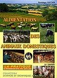 Alimentation des animaux domestiques, tome 2