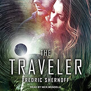 The Traveler                   Auteur(s):                                                                                                                                 Fredric Shernoff                               Narrateur(s):                                                                                                                                 Nick Mondelli                      Durée: 6 h et 40 min     Pas de évaluations     Au global 0,0