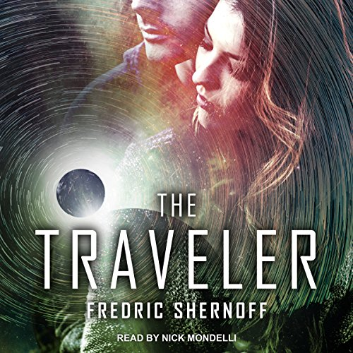 The Traveler                   By:                                                                                                                                 Fredric Shernoff                               Narrated by:                                                                                                                                 Nick Mondelli                      Length: 6 hrs and 40 mins     3 ratings     Overall 3.7