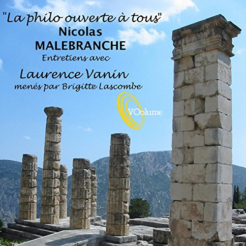 La philo ouverte à tous : Nicolas Malebranche audiobook cover art