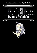 MIRAJANE STRAUSS - WAIFU JOURNAL – gift, novelty anime notebook / work book / diary for school, college, birthday, Christm...