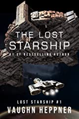 The Lost Starship (Lost Starship Series Book 1) Kindle Edition