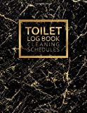 Toilet Log Book Cleaning Schedule: Cleaning Records Notebook Perfect for Any Business Toilets or Public,...