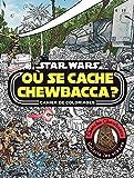 STAR WARS - Où se Cache Chewbacca ? - Cahier de coloriages