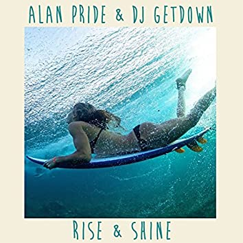 Rise & Shine (Radio Edit)
