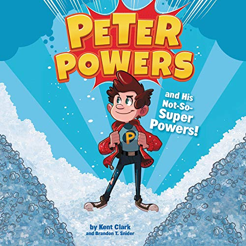 Peter Powers and His Not-So-Super Powers!  By  cover art