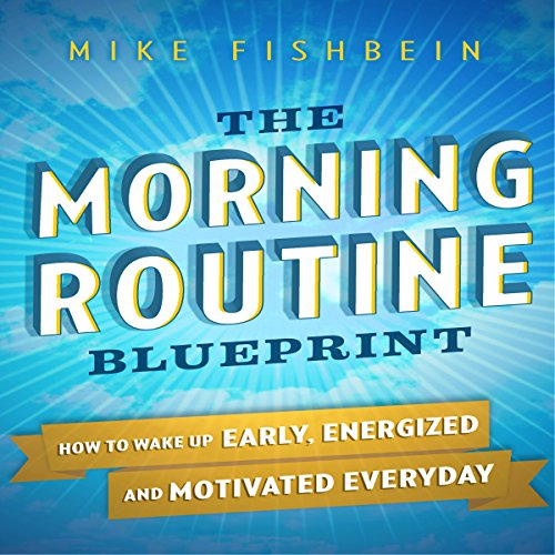 The Morning Routine Blueprint audiobook cover art