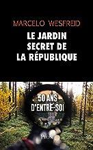 Livres Le jardin secret de la République PDF